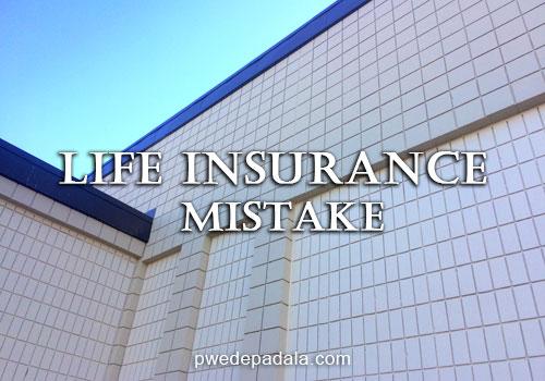 Life Insurance Mistake